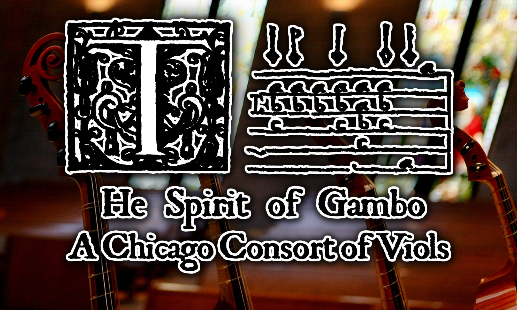 The Spirit of Gambo - A Chicago Consort of Viols